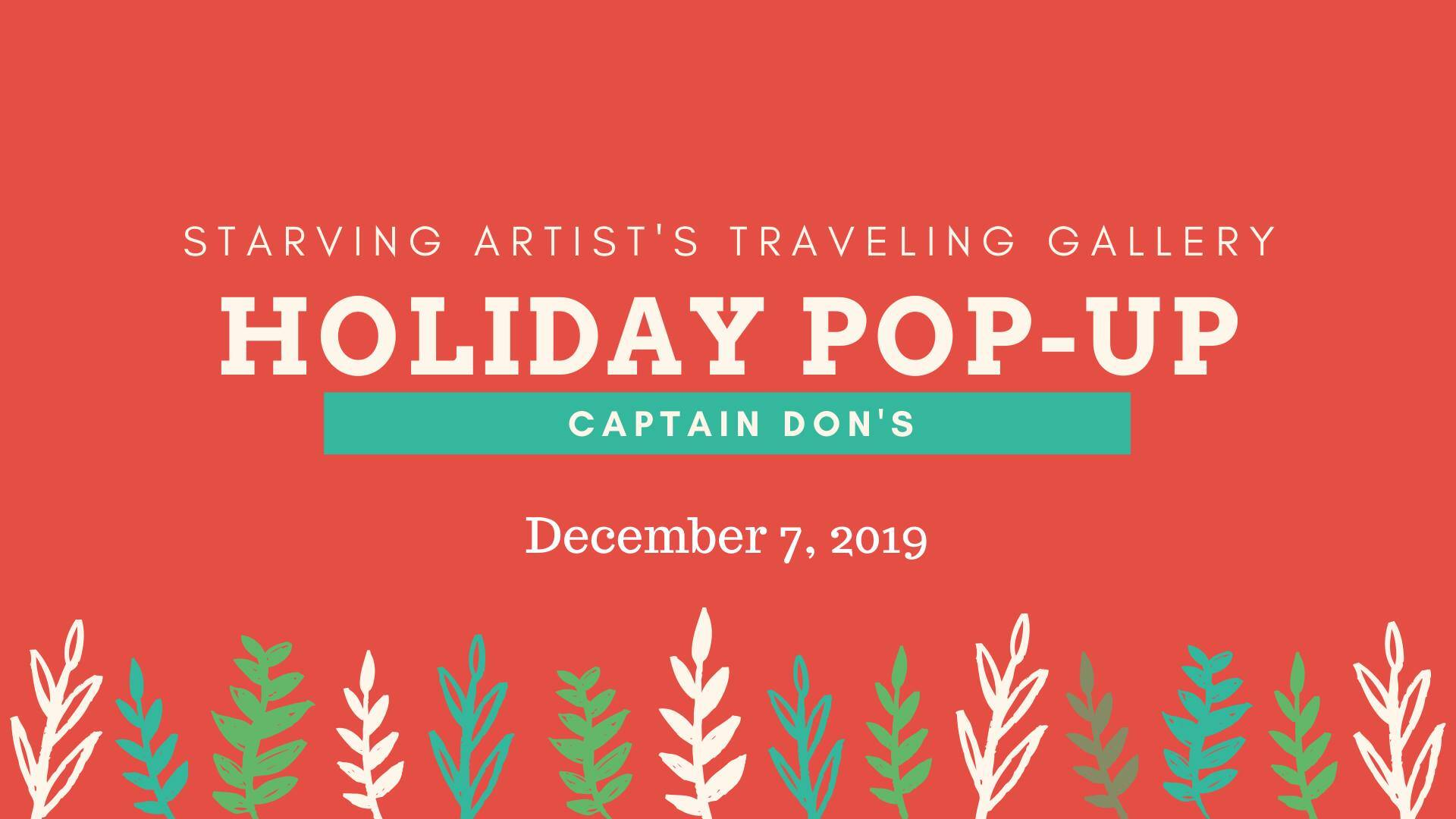 Starving Artists Traveling Gallery Holiday Pop Up