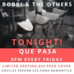 Bobbi and the Others at Que Pasa